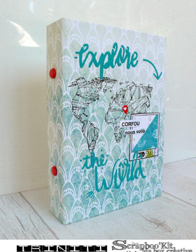Mini album explore the world- DT Scrapboo'kit, ma box créative