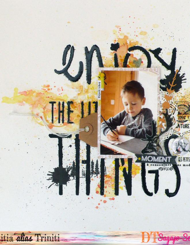 Enjoy the little things pour Sagapo Scrap